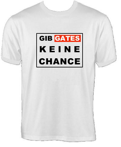 T-Shirt - Gib Gates keine Chance