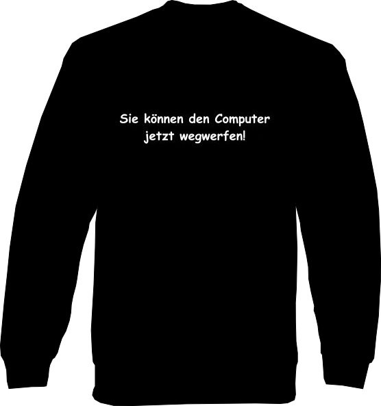 Sweat-Shirt - Computer wegwerfen