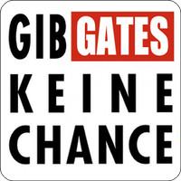 Maxi-Sticker - Gib Gates keine Chance