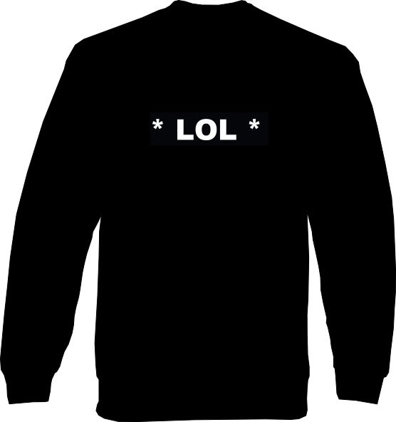 Sweat-Shirt - *LOL* - Laughing Out Loud